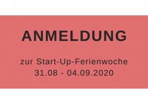 Anmeldung Start-up-Ferienwoche 2020 Campus Vaihingen